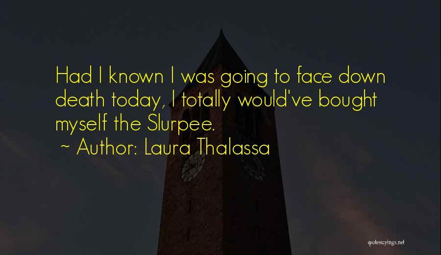 Laura Thalassa Quotes 1972104