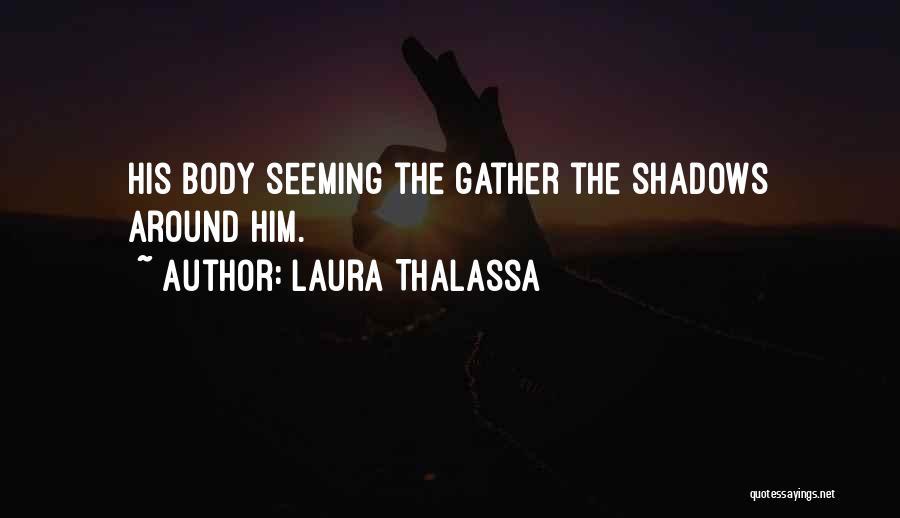 Laura Thalassa Quotes 2109011