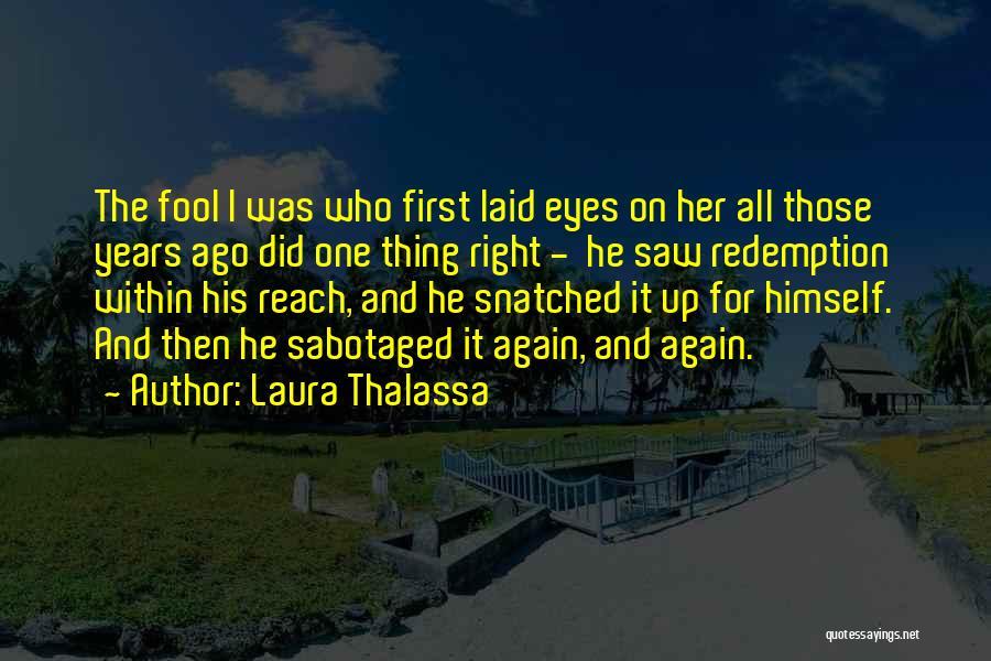 Laura Thalassa Quotes 2226628