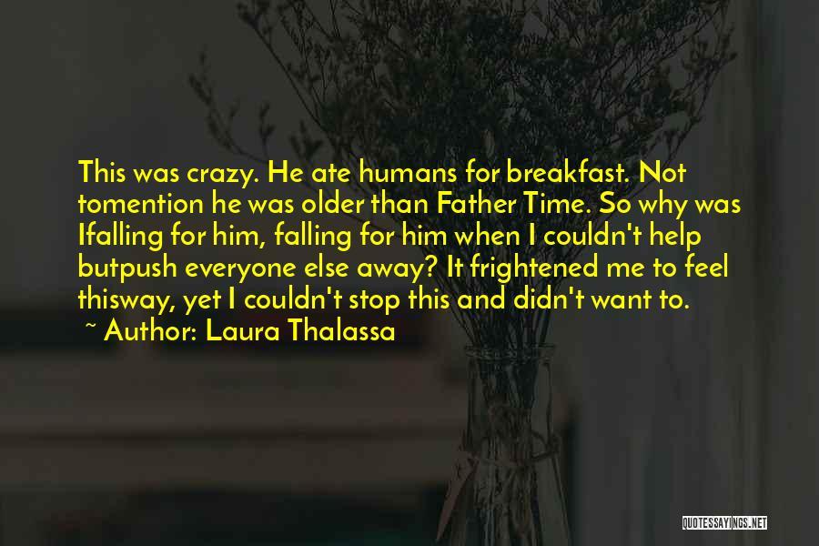 Laura Thalassa Quotes 2240466