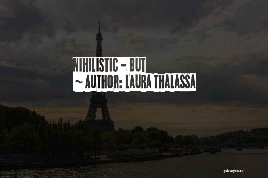 Laura Thalassa Quotes 347331