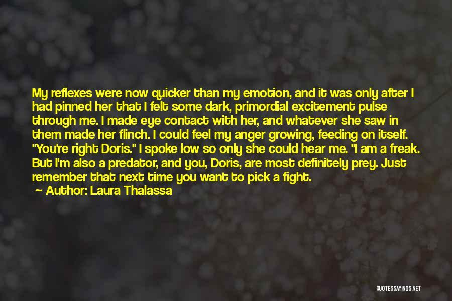 Laura Thalassa Quotes 370392