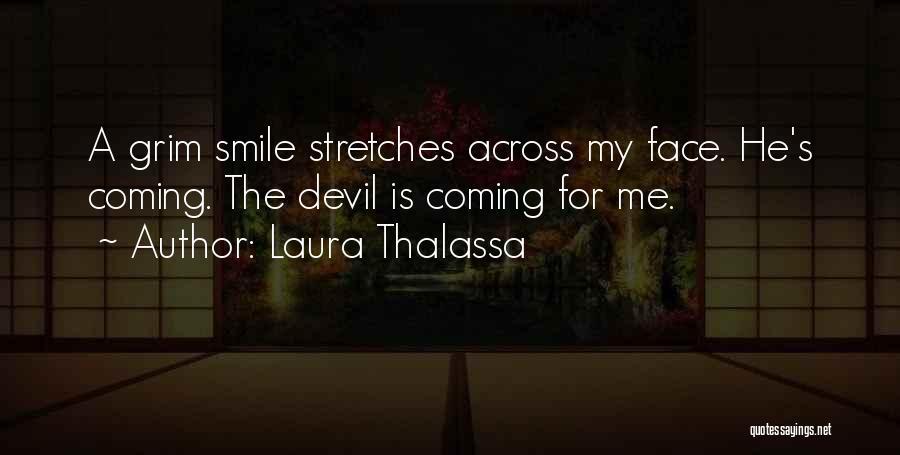 Laura Thalassa Quotes 372115
