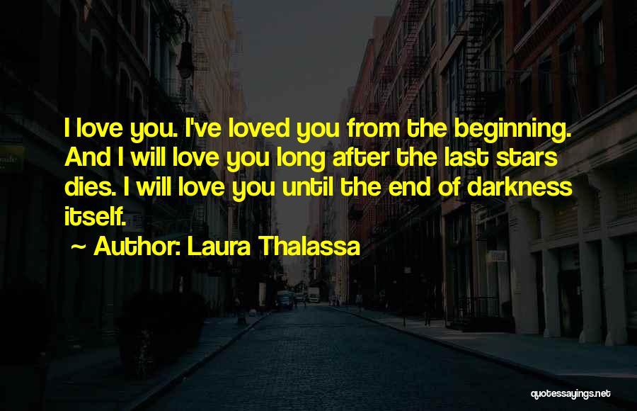 Laura Thalassa Quotes 452818