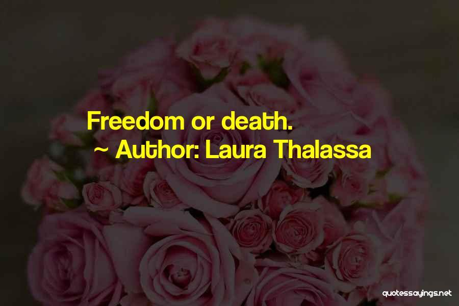 Laura Thalassa Quotes 616334
