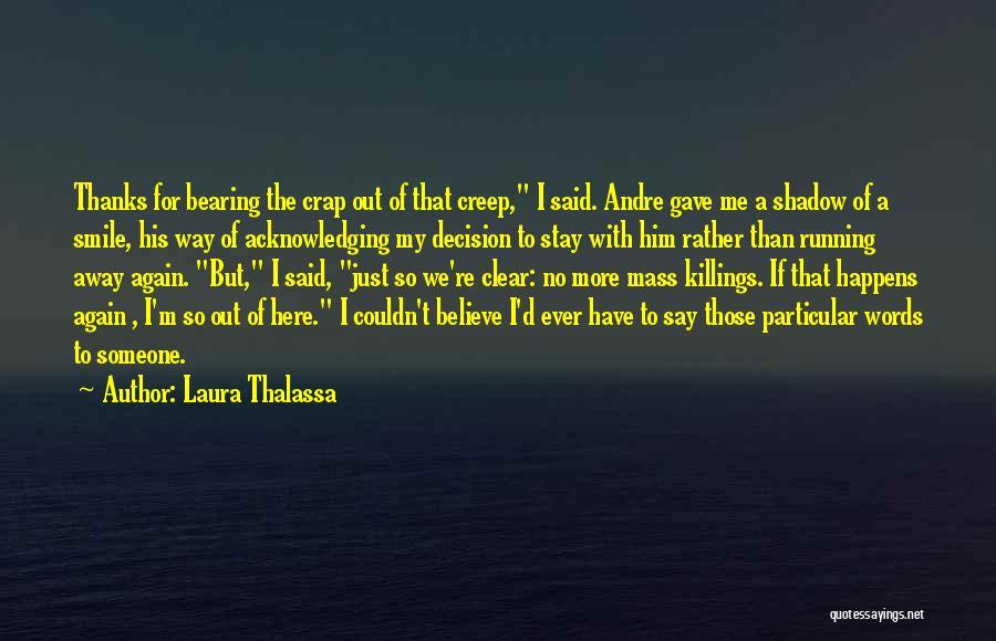 Laura Thalassa Quotes 667018