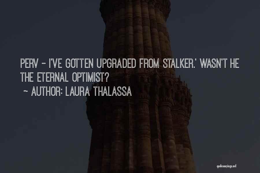 Laura Thalassa Quotes 729173