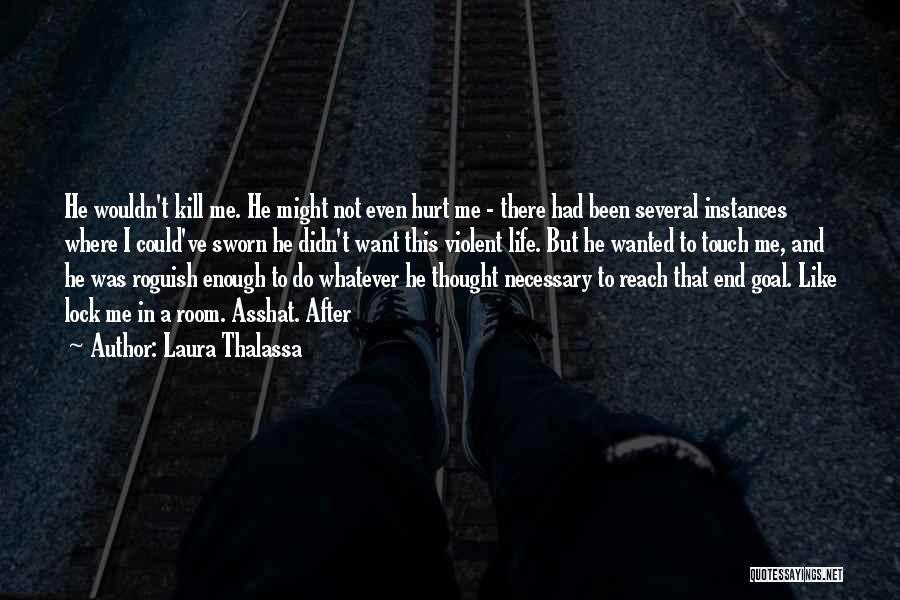 Laura Thalassa Quotes 777851
