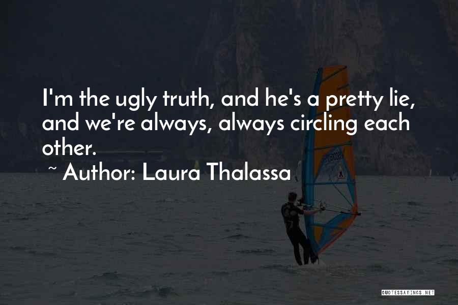 Laura Thalassa Quotes 815187