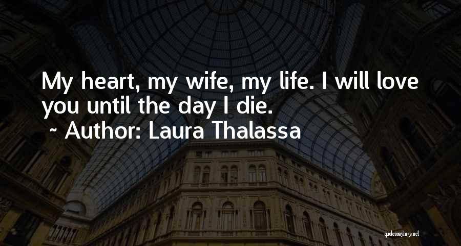 Laura Thalassa Quotes 841427