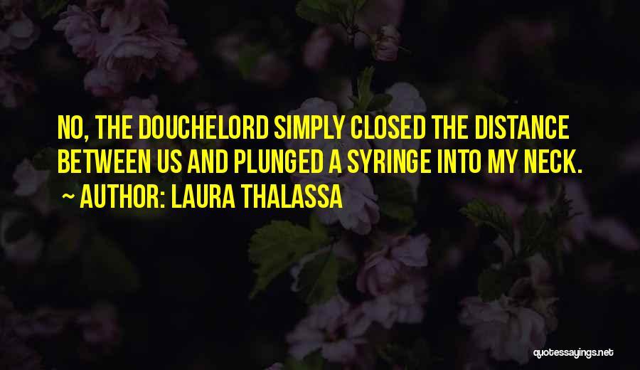 Laura Thalassa Quotes 887948