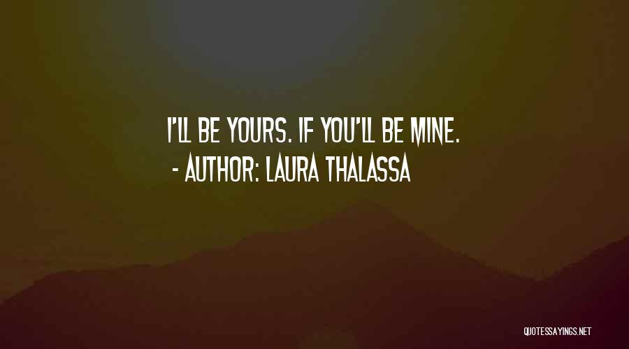 Laura Thalassa Quotes 896011