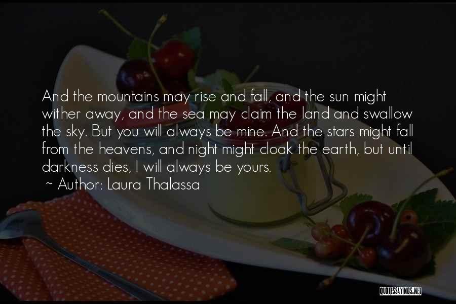 Laura Thalassa Quotes 906561
