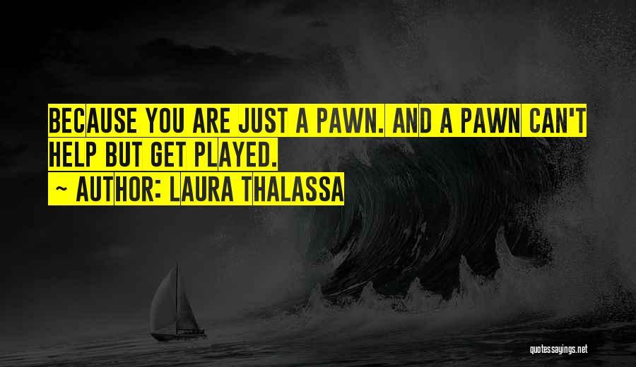 Laura Thalassa Quotes 951476