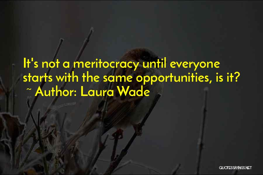 Laura Wade Quotes 1797564