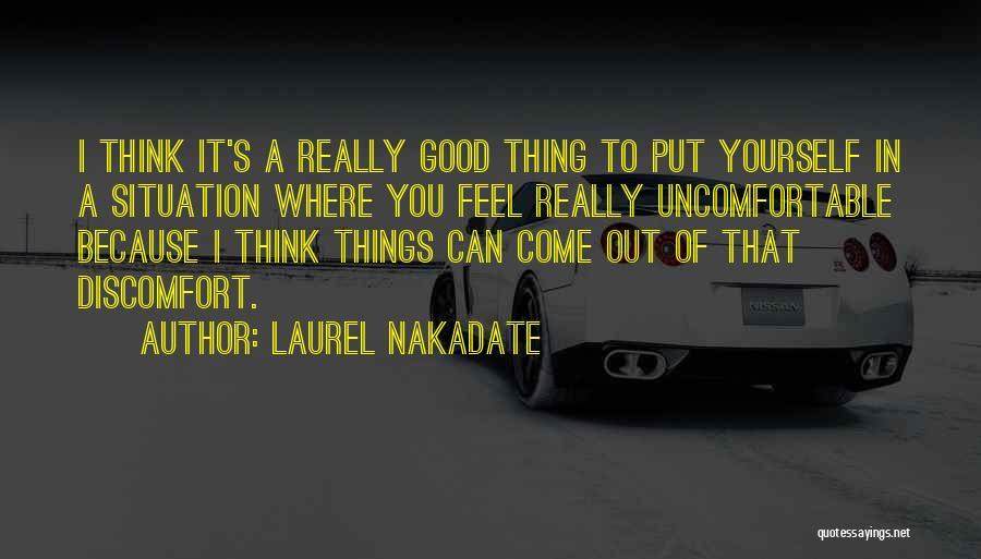 Laurel Nakadate Quotes 1021031