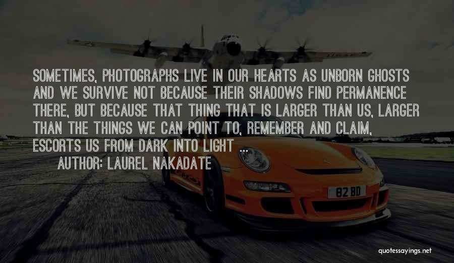 Laurel Nakadate Quotes 1059066