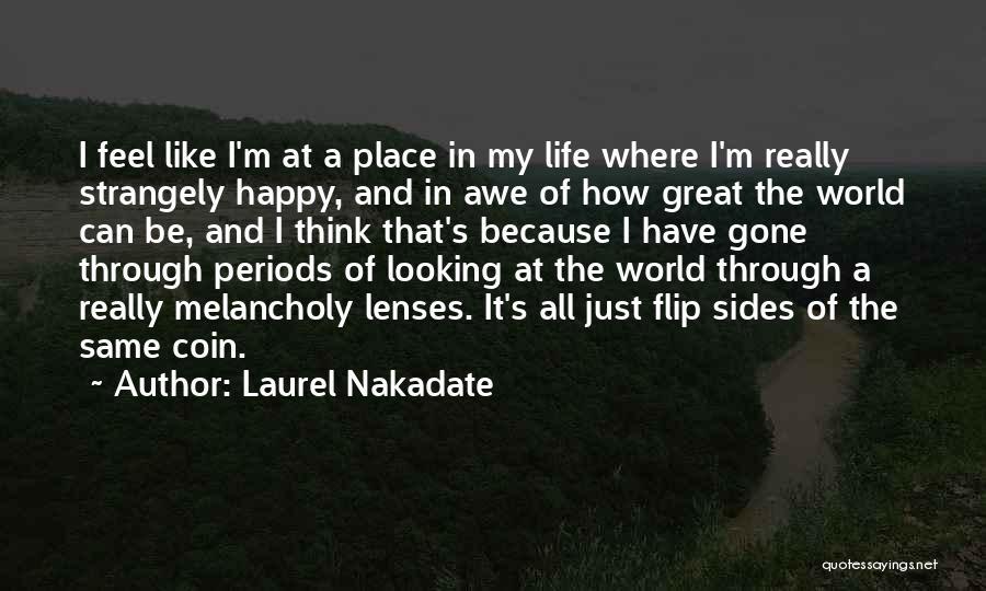 Laurel Nakadate Quotes 151142
