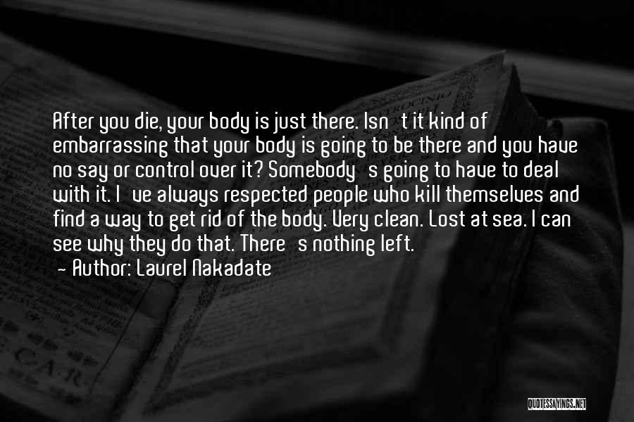 Laurel Nakadate Quotes 1575388