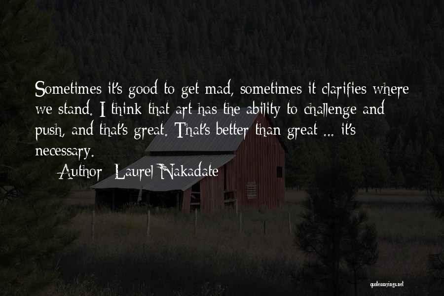 Laurel Nakadate Quotes 1618022