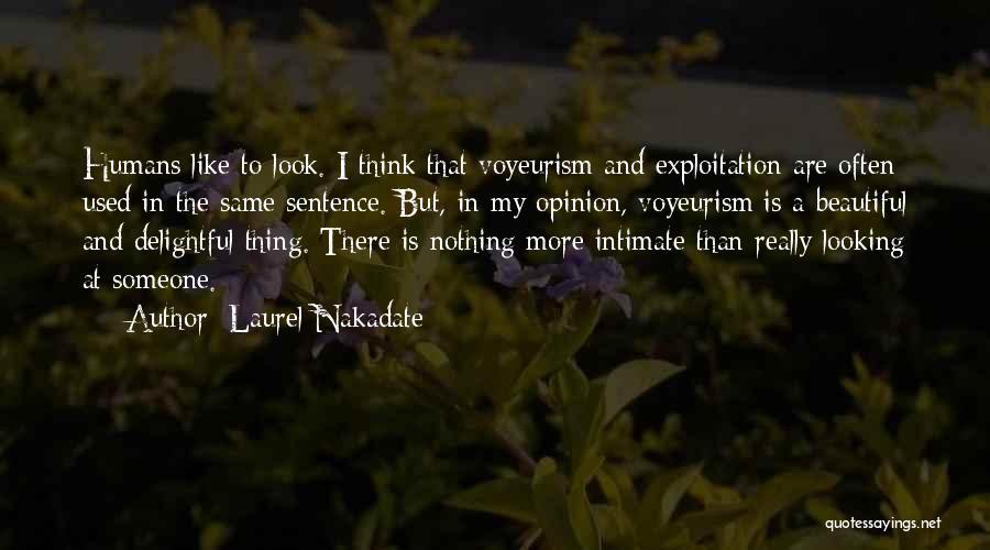 Laurel Nakadate Quotes 2222920