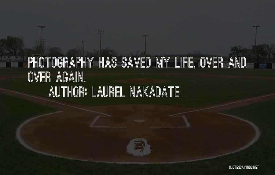 Laurel Nakadate Quotes 318158