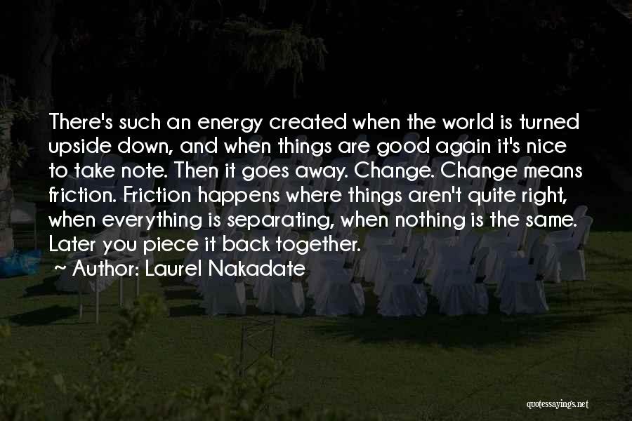 Laurel Nakadate Quotes 456390