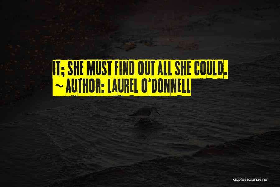 Laurel O'Donnell Quotes 1172730