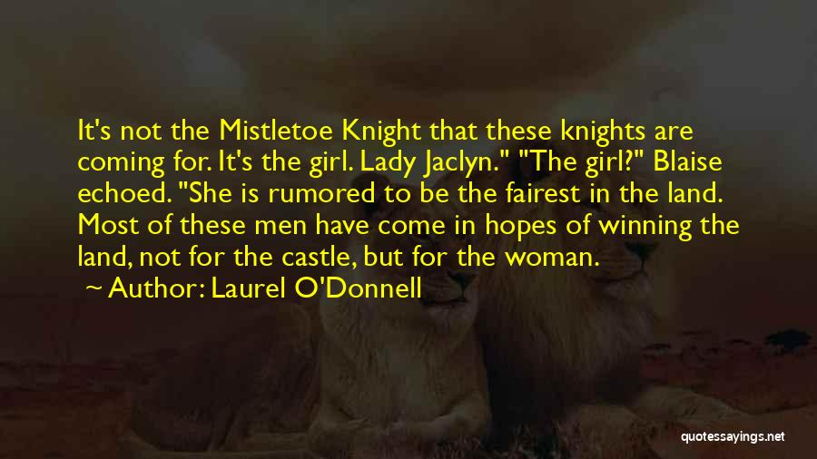 Laurel O'Donnell Quotes 1881420