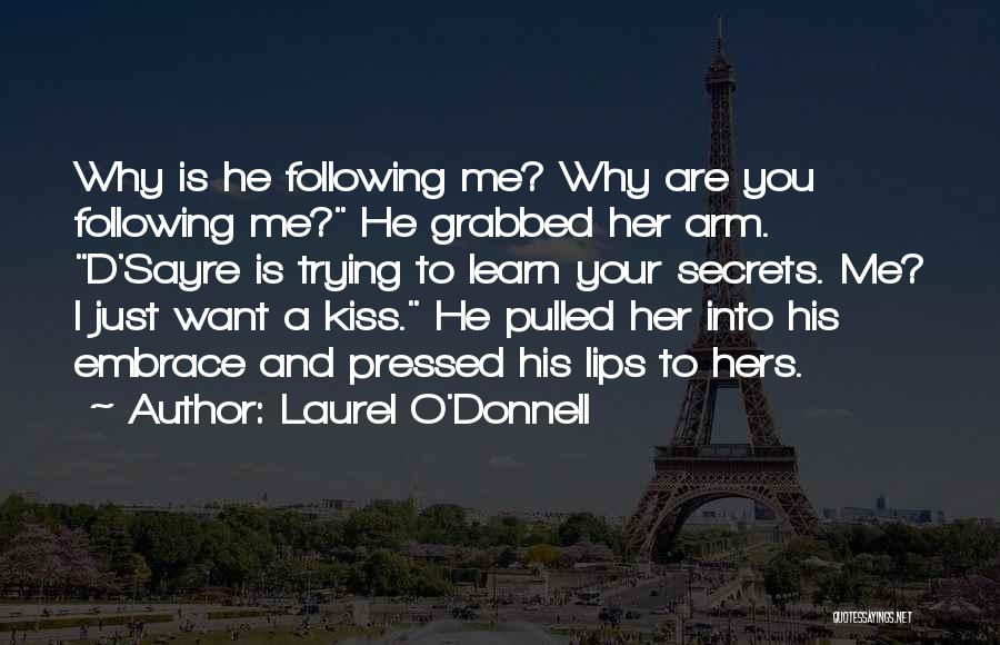 Laurel O'Donnell Quotes 400569