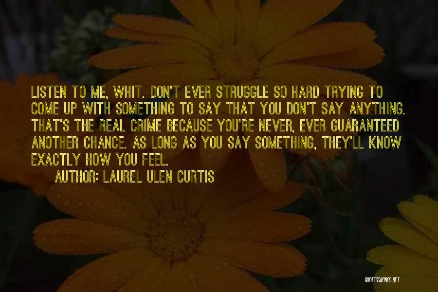Laurel Ulen Curtis Quotes 1330517