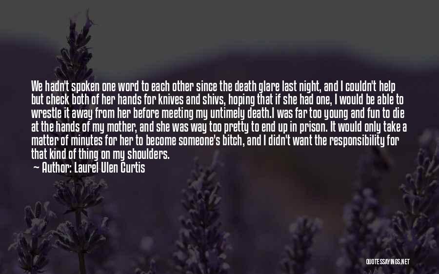 Laurel Ulen Curtis Quotes 1370540