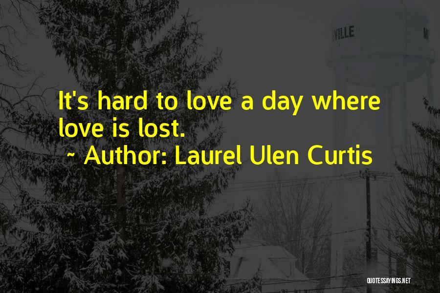 Laurel Ulen Curtis Quotes 1385425