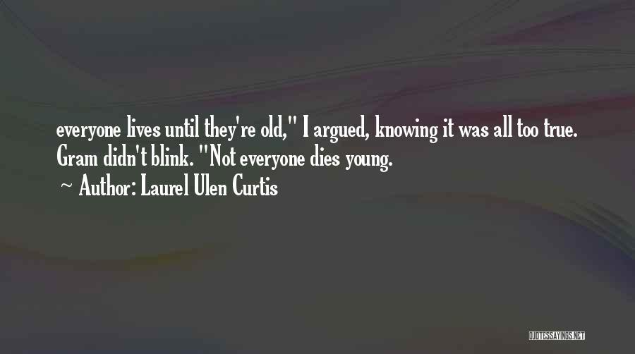 Laurel Ulen Curtis Quotes 1533678