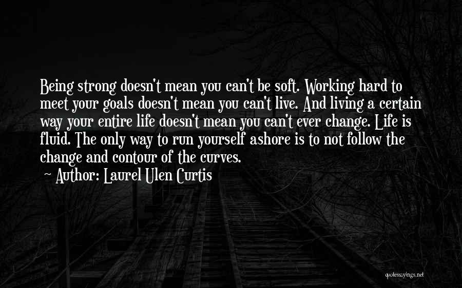 Laurel Ulen Curtis Quotes 1642310