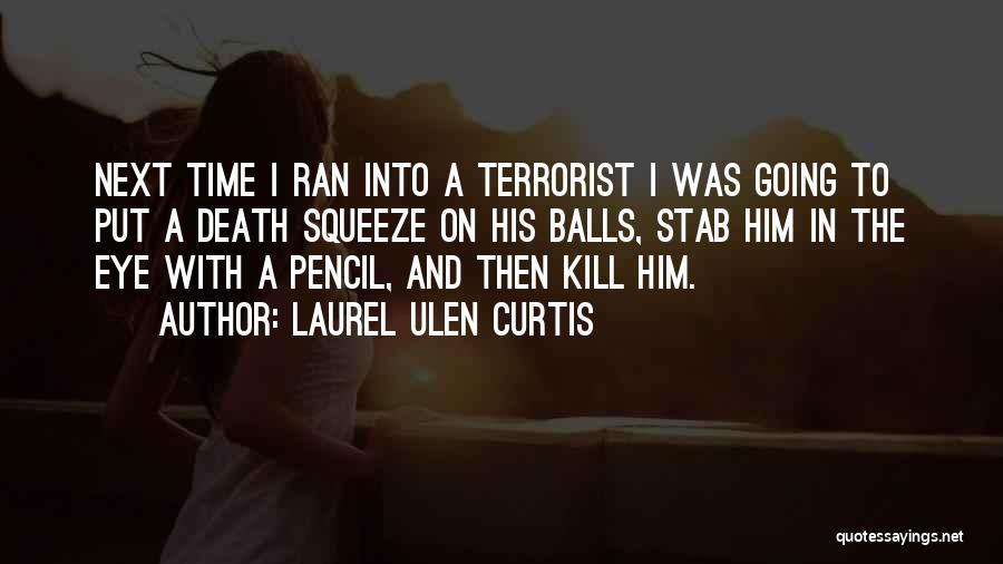 Laurel Ulen Curtis Quotes 319386