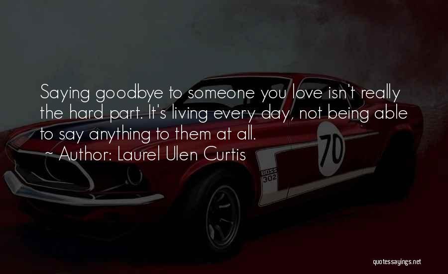 Laurel Ulen Curtis Quotes 368140