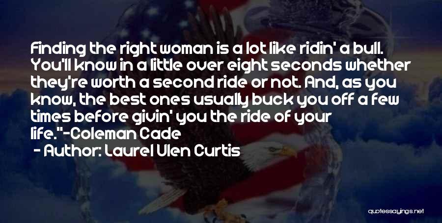 Laurel Ulen Curtis Quotes 517506