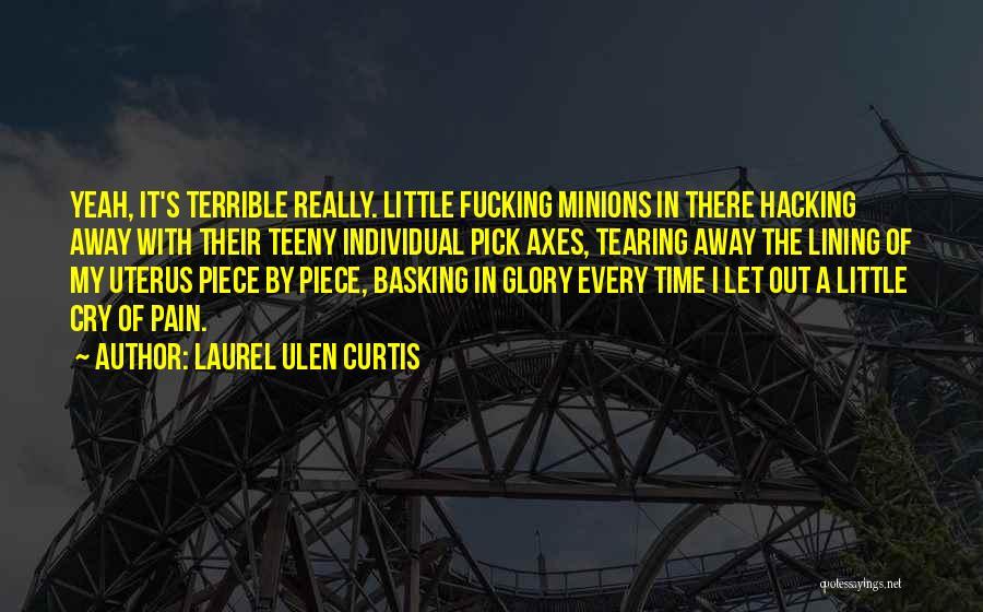 Laurel Ulen Curtis Quotes 566961