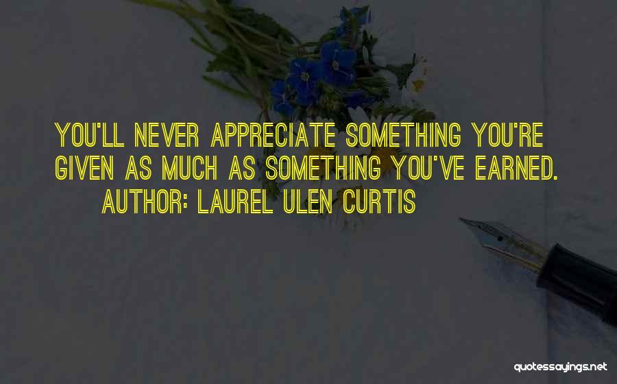Laurel Ulen Curtis Quotes 842483