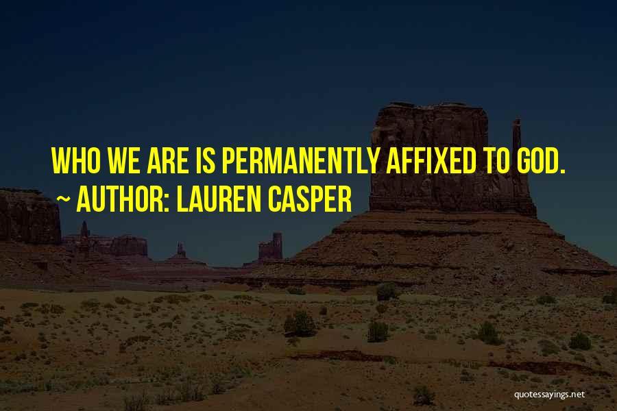 Lauren Casper Quotes 585742
