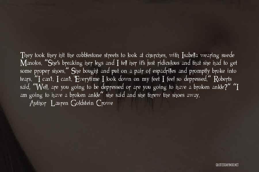 Lauren Goldstein Crowe Quotes 519902