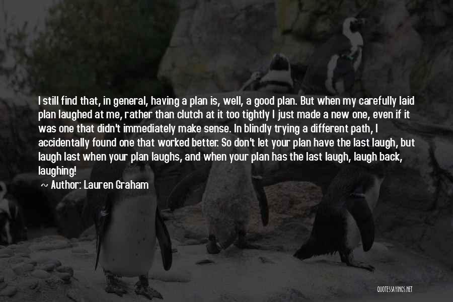 Lauren Graham Quotes 1050207