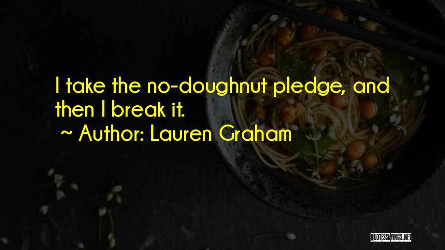 Lauren Graham Quotes 1067954