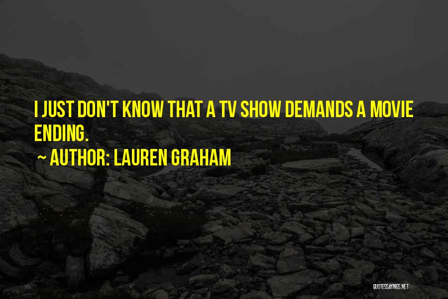 Lauren Graham Quotes 1076082