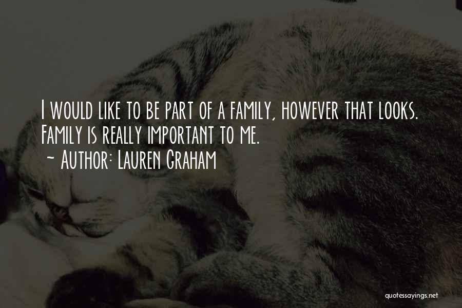 Lauren Graham Quotes 1153101