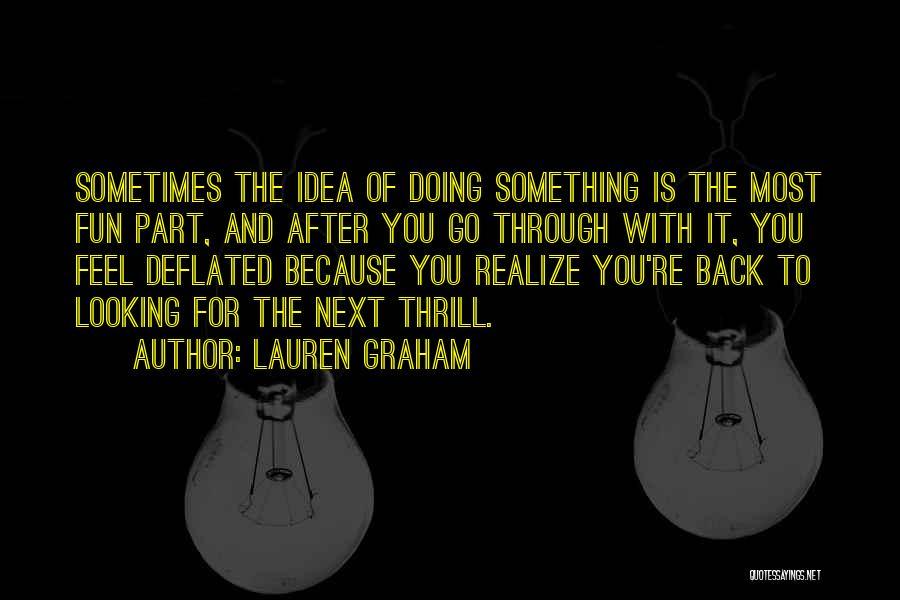 Lauren Graham Quotes 1249748