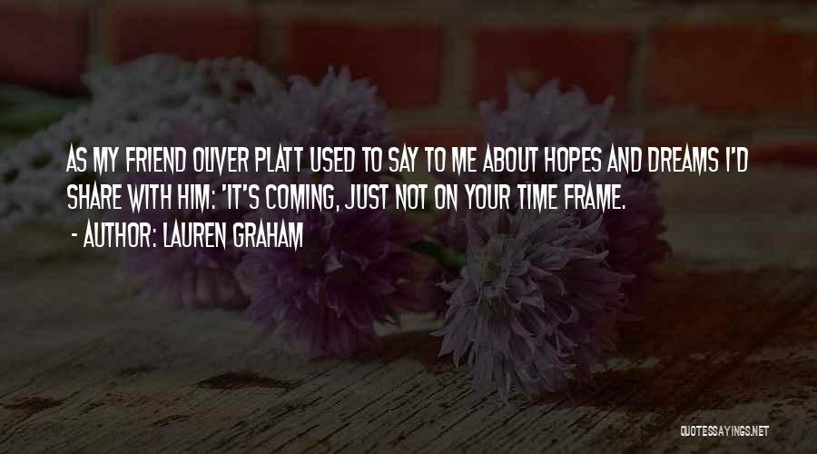 Lauren Graham Quotes 1277429