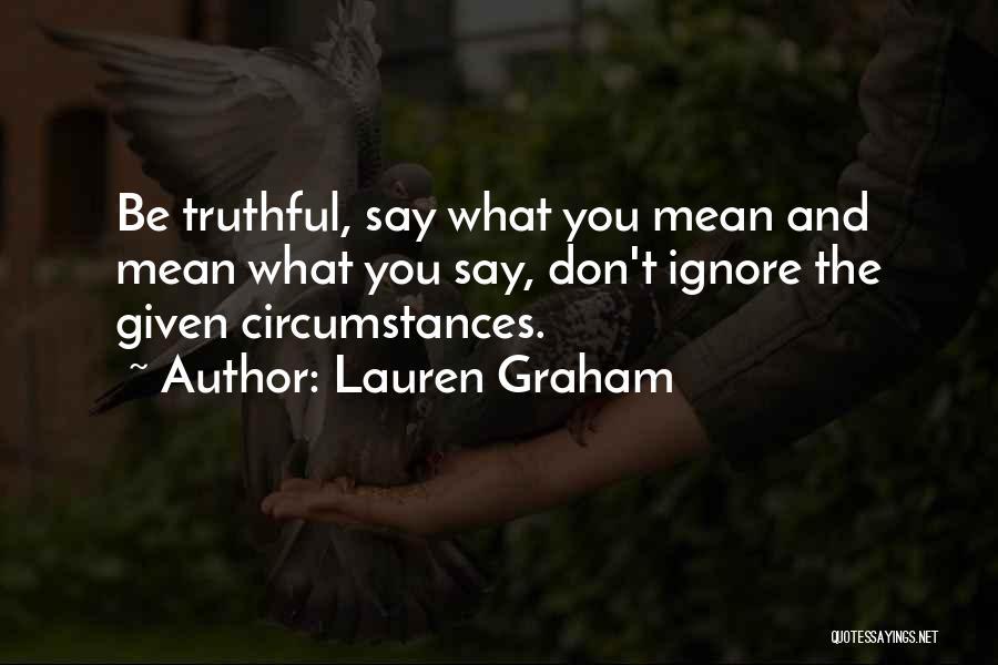 Lauren Graham Quotes 1301283