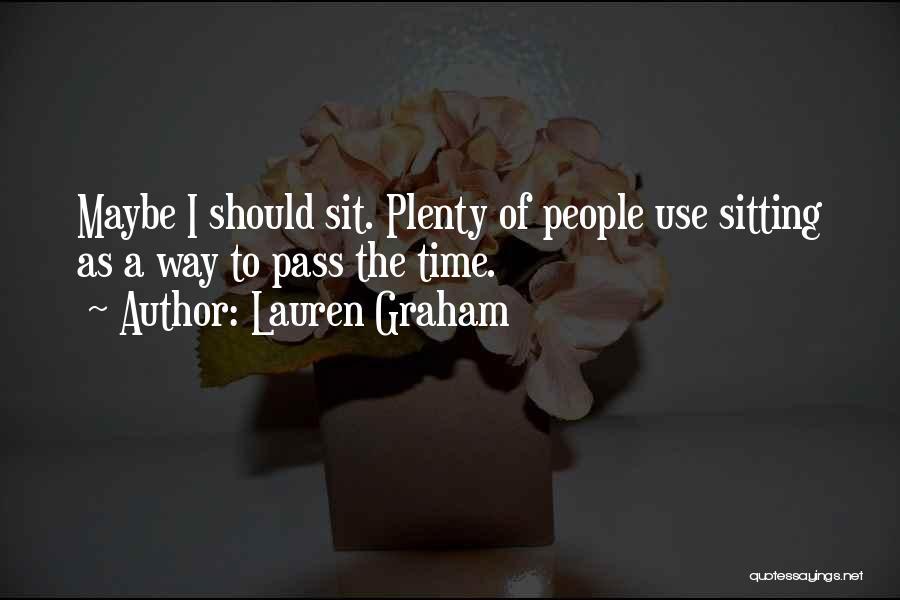 Lauren Graham Quotes 1321461